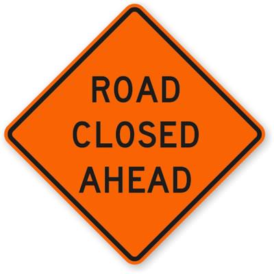 road-closed-ahead-sign[1].jpg